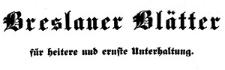 Breslauer Bote. Breslauer Blätter für heitere und ernste Unterhaltung. 1838 Register Jg. 6