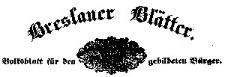 Breslauer Blätter. Ein Volksblatt für den gebildeten Bürger. 1842-03-29 Jg. 10 Nr 49