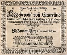Schöne, ausserlesene, liebliche Tricinia, hiebevorn von Laurenzio Medico in wellscher Sprach aussgangen, jetzo aber zu mehrerm Gebrauch, mit lustigen Druck verfertiget, durch Johannem Jeep, Dransfeldensem Saxonem.