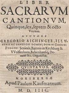 Liber sacrarum cantionum, quinque, sex, septem & octo vocum [...] Quinta vox