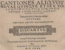 Cantiones aliquot novæ quinque et sex vocum, tum viva voce [...] Discantus