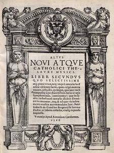 Novi atque catholici thesauri musici. Liber secundus [...]