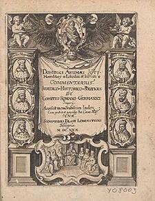 Dominici Arumai JCti [...] Commentarius Juridico-Historico-Politicus De Comitiis Romano-Germanici Imperij : Accessit memorabilium Index.