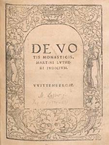 De Votis Monasticis, Martini Lvtheri Ivdicivm