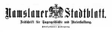 Namslauer Stadtblatt. Zeitschrift für Tagesgeschichte und Unterhaltung. 1886-11-20 Jg. 15 Nr 91