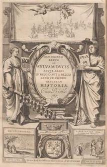 Dan. Heinsii Rerum ad Sylvam-Ducis atque alibi in Belgico aut a Belgis anno (I)I)CXXIX gestarum historia.
