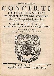 Concerti ecclesiastici di Filippo Federigo Bucnero [...] Concertati a due, tre, quattro, e cinque voci [...]