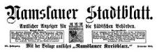 """Namslauer Stadtblatt. Amtlicher Anzeiger für die städtischen Behörden. Mit der Beilage amtliches """"Namslauer Kreisblatt."""" 1920-10-06 Jg. 48 Nr 99"""