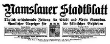 Namslauer Stadtblatt. Täglich erscheinende Zeitung für Stadt und Kreis Namslau. Amtlicher Anzeiger für die städtischen Behörden 1932-03-27 Jg. 60 Nr 73