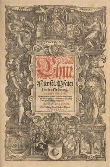 Chür-Fürstl. Pfaltz LandtsOrdnung / [[...] Ludwig [...] Pfaltzgraffe bey Rein [...]].