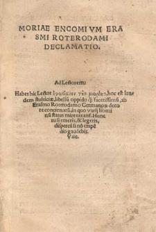 Moriae encomium Erasmi Roterodami declamatio [...].