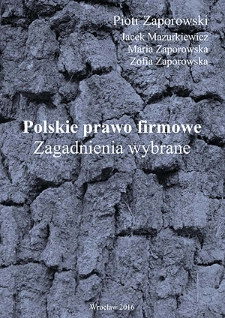 Polskie prawo firmowe : zagadnienia wybrane