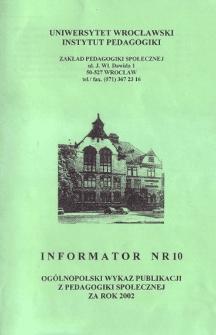 Ogólnopolski Wykaz Publikacji z Pedagogiki Społecznej za rok 2002 : informator nr 10