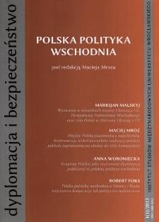 """Dyplomacja i Bezpieczeństwo, nr1(1)/2013, """"Polska Polityka Wschodnia"""""""