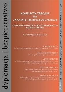 """Dyplomacja i Bezpieczeństwo, nr 1(3)/2015, """"Konflikty zbrojne na Ukrainie i Bliskim Wschodzie. Nowe wyzwania dla międzynarodowego bezpieczeństwa"""""""