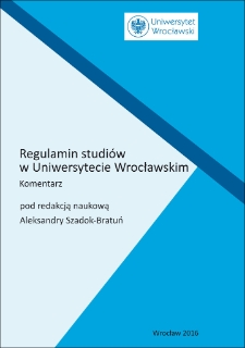 Regulamin studiów w Uniwersytecie Wrocławskim : komentarz