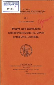 Studya nad stosunkami narodowościowemi na Litwie przed Unią Lubelską