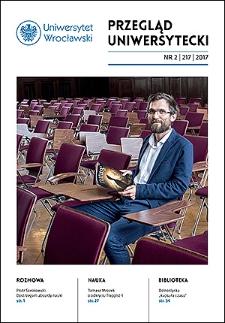 Przegląd Uniwersytecki (Wrocław) R.23 Nr 2 (217) 2017