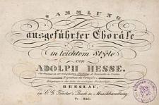Sammlung ausgefuehrter Choraele in leichtem Stÿle