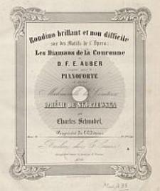 Rondino brillant et non difficile sur des motifs de l'Opera Les diamans de la couronne de D.F.E. Auber Op. 26 [...]