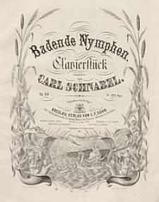 Badende Nymphen. Clavierstück [...] Op. 69