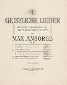 Über Nacht [z cyklu:] Geistliche Lieder : für eine Singstimme und Orgel oder Pianoforte : Op. 23, No. 3