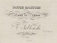 Douze mazures pour le piano [...]