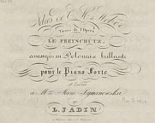 Idées de C. M. Weber tirées de l'Opera Le Freyschütz [...]