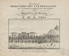 Breslauer Promenaden-Hin und Her-Galopp mit verhängnissvollem Ende eines Elegant für das Pianoforte mit Gesang [...]