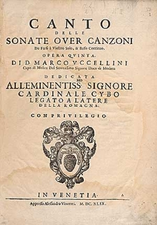 Sonate over canzoni da farsi à violino solo, & basso continuo. Opera quinta…