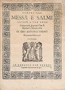 Messa e salmi ariosi a tre voci concertati, & parte con li ripieni [...]