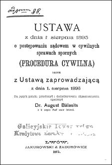 Ustawa z dnia 1 sierpnia 1895 o postępowaniu sądowem w cywilnych sprawach spornych (procedura cywilna) razem z ustawą zaprowadzającą z dnia 1 sierpnia 1895