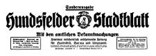 Hundsfelder Stadtblatt. Mit den amtlichen Bekanntmachungen. Sonderausgabe 1934-08-20 Jg. 30