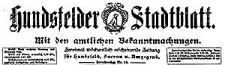 Hundsfelder Stadtblatt. Mit den amtlichen Bekanntmachungen 1922-10-28 Jg. 18 Nr 87