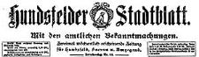 Hundsfelder Stadtblatt. Mit den amtlichen Bekanntmachungen 1922-11-04 Jg. 18 Nr 89
