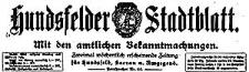 Hundsfelder Stadtblatt. Mit den amtlichen Bekanntmachungen 1921-08-28 Jg. 17 Nr 69