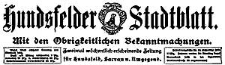 Hundsfelder Stadtblatt. Mit den Obrigkeitlichen Bekanntmachungen 1917-03-11 Jg. 13 Nr 21