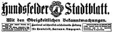 Hundsfelder Stadtblatt. Mit den Obrigkeitlichen Bekanntmachungen 1917-10-21 Jg. 13 Nr 85