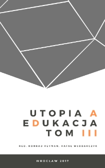 Utopia a edukacja, T. 3