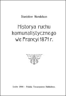 Historya ruchu komunalistycznego we Francyi 1871 r.