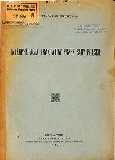 Interpretacja traktatów przez sądy polskie