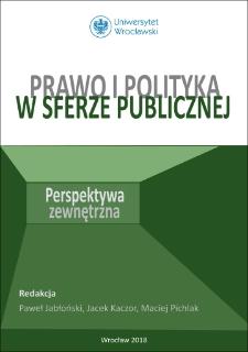 Prawo i polityka w sferze publicznej : perspektywa zewnętrzna