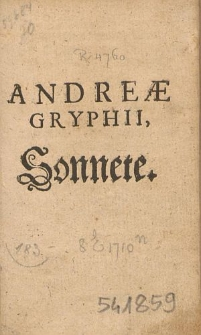 Andreæ Gryphii Sonnete