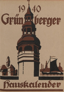 Grünberger Hauskalender: Heimatkalende für die Kreise Grünberg und Freystadtr auf das Jahr 1940, 29. Ausgabe