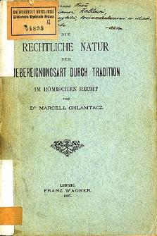 Die rechtliche Natur der Uebereignungsart durch Tradition im römischen Recht