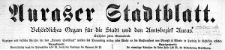 Auraser Stadtblatt. Behördliches Organ für die Stadt und den Amtsbezirk Auras. 1922-04-29 [Jg. 17] Nr 17