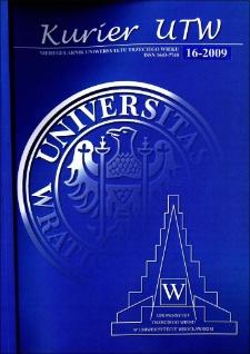Kurier UTW: nieregularnik Uniwersytetu Trzeciego Wieku Nr 16 2009