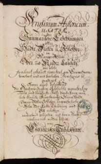 Scrutinium historicum Lisatiae, oder Summarische Erzehlungen aller Städte, Flecken u. Schlösser in Marggrafsthum Ober- und Nieder-Lausitz [...]