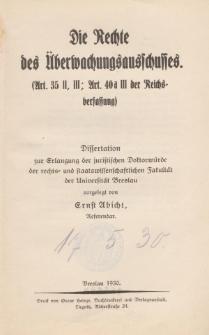Die Rechte des Überwachungsausschusses : (Art. 35 II, III; Art. 40 a III der Reichsverfassung).