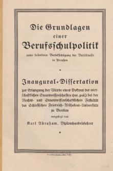 Die Grundlagen einer Berufsschulpolitik : unter besonderer Berücksichtigung der Verhältnisse in Preußen.